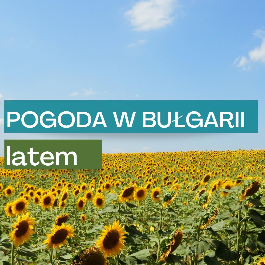 pogoda_w_bulgarii_latem_wyrozniajacy